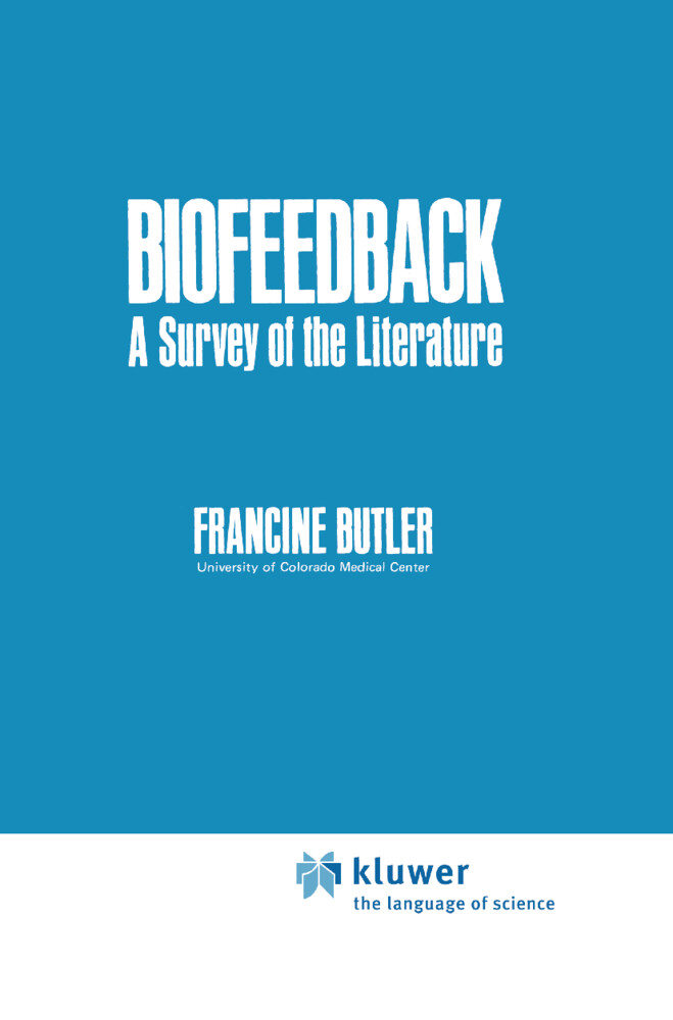 Biofeedback: A Survey of the Literature als Buch