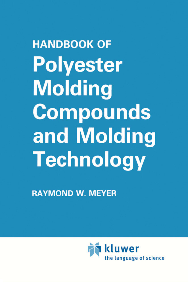 Handbook of Polyester Molding Compounds and Molding Technology als Buch