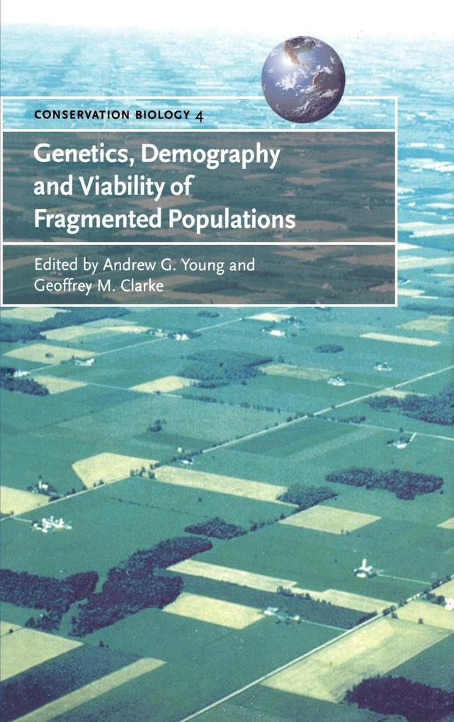 Genetics, Demography and Viability of Fragmented Populations als Buch