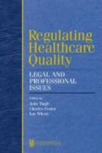 Regulating Healthcare Quality als Buch