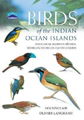 Chamberlain's Birds of the Indian Ocean Islands: Madagascar, Mauritius, Seychelles, R Union and the Comoros als Taschenbuch