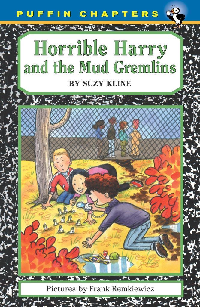Horrible Harry and the Mud Gremlins als Taschenbuch