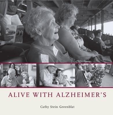 Alive with Alzheimer's als Buch