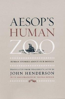 Aesop's Human Zoo: Roman Stories about Our Bodies als Buch