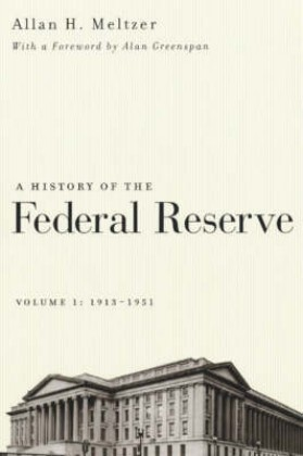 A History of the Federal Reserve, Volume 1: 1913-1951 als Taschenbuch