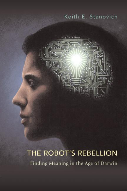 The Robot's Rebellion: Finding Meaning in the Age of Darwin als Buch