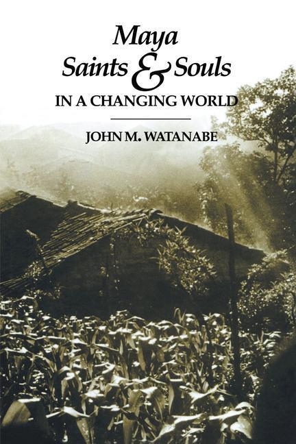 Maya Saints and Souls in a Changing World als Taschenbuch