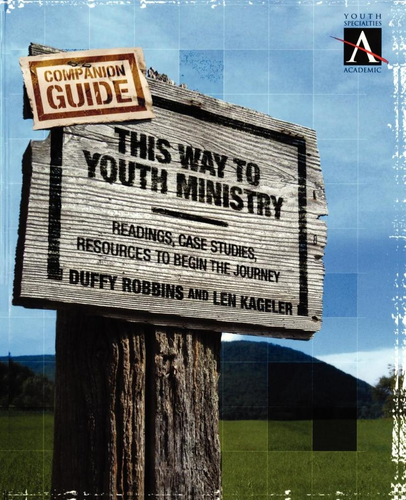 This Way to Youth Ministry - Companion Guide als Taschenbuch