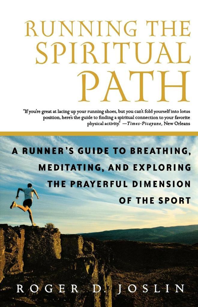 Running the Spiritual Path als Taschenbuch