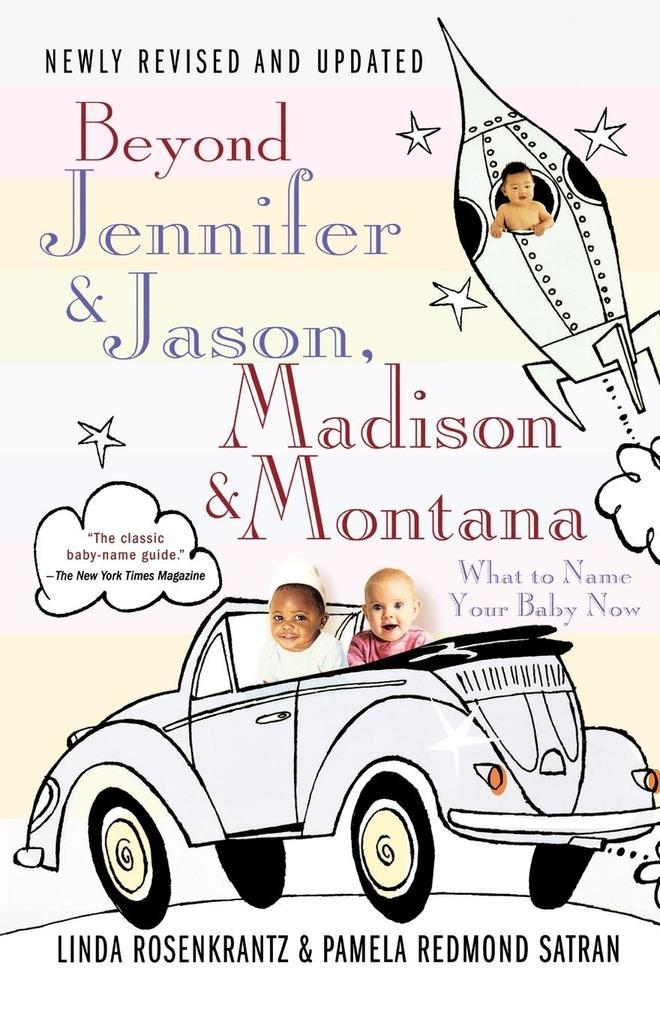 Beyond Jennifer & Jason, Madison & Montana als Taschenbuch