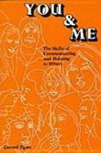You and Me: The Skills of Communicating and Relating to Others als Buch