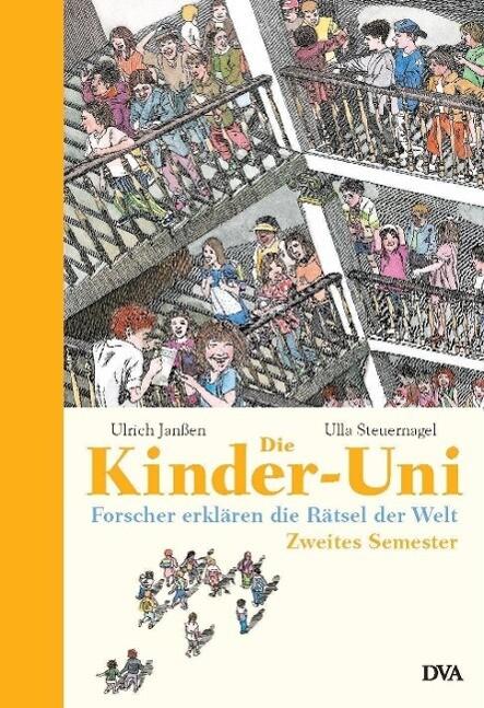 Die Kinder-Uni. Zweites Semester als Buch