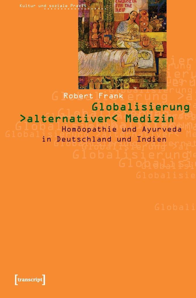 Globalisierung »alternativer« Medizin als Buch