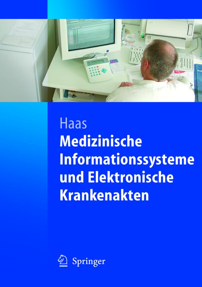 Medizinische Informationssysteme und Elektronische Krankenakten als Buch