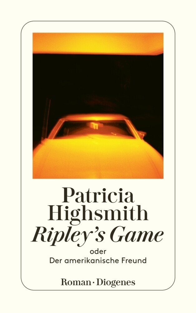Ripley's Game oder Der amerikanische Freund als Taschenbuch
