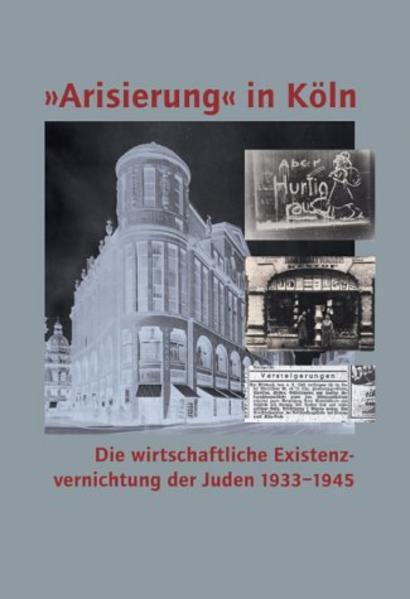 Arisierung in Köln als Buch