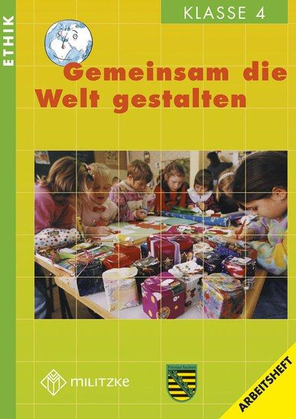 Gemeinsam die Welt gestalten/KL.4/AH Sachsen als Buch