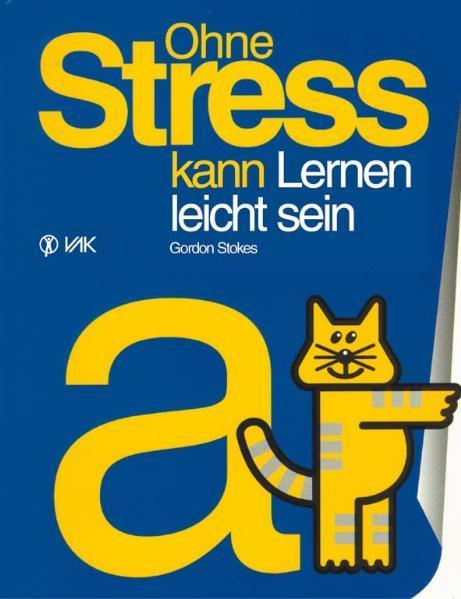 Ohne Stress kann Lernen leicht sein als Buch