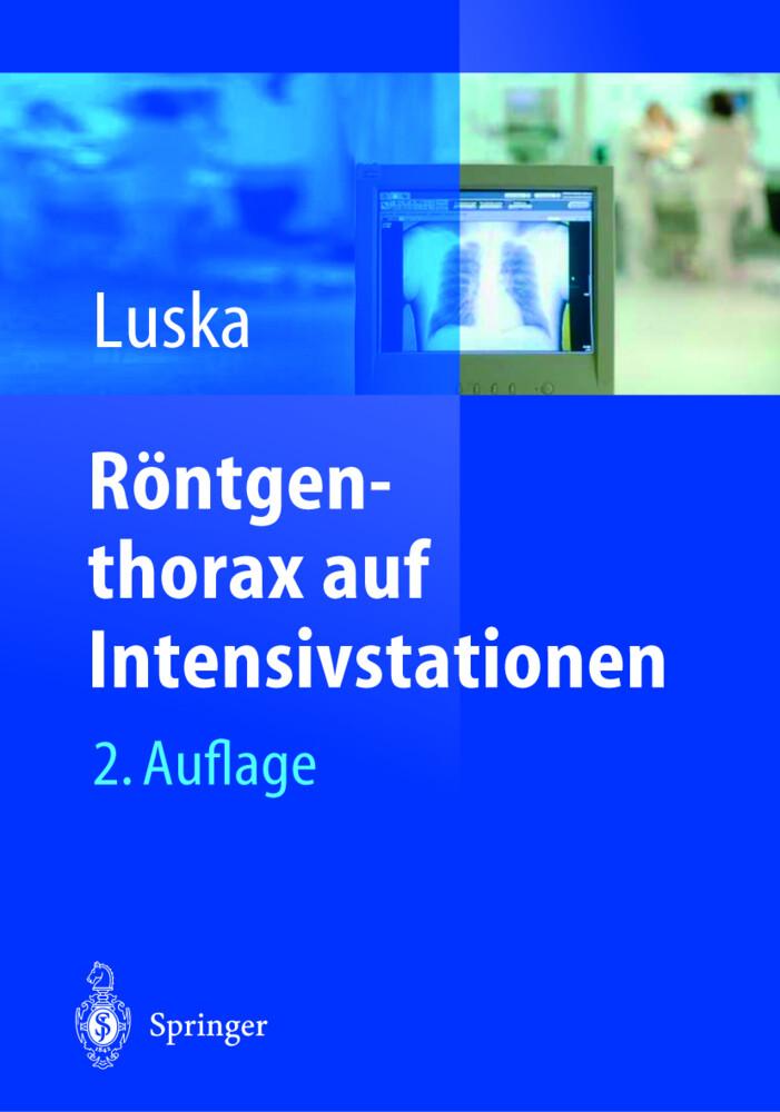 Röntgenthorax auf Intensivstationen als Buch
