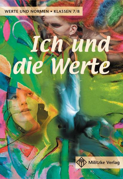 Ich und die Werte. Schülerbuch. Klassen 7/8. Niedersachsen als Buch