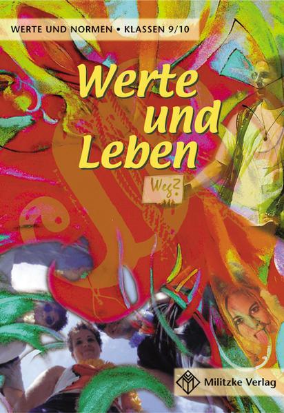 Werte und Leben 9 / 10. Lehrbuch. Werte und Normen. Niedersachsen als Buch (kartoniert)