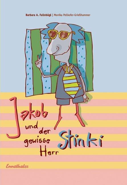 Jakob und der gewisse Herr Stinki als Buch