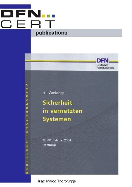 """11. Workshop """"Sicherheit in vernetzten Systemen"""" als Buch"""