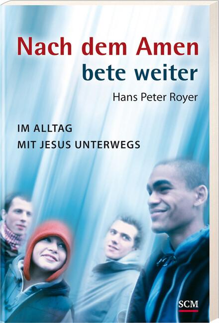 Nach dem Amen bete weiter als Buch