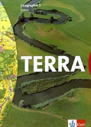 TERRA. Geographie für Sachsen. 5. Schuljahr. Schülerband. Neubearbeitung als Buch