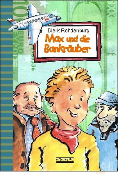 Max und die Bankräuber als Buch