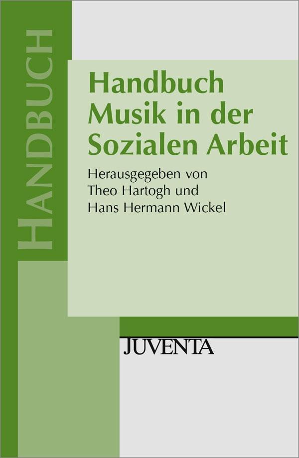 Handbuch Musik in der Sozialen Arbeit als Buch von