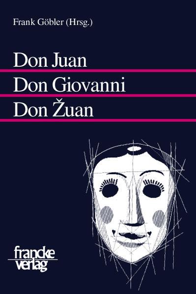 Don Juan - Don Giovanni - Don Zuan als Buch