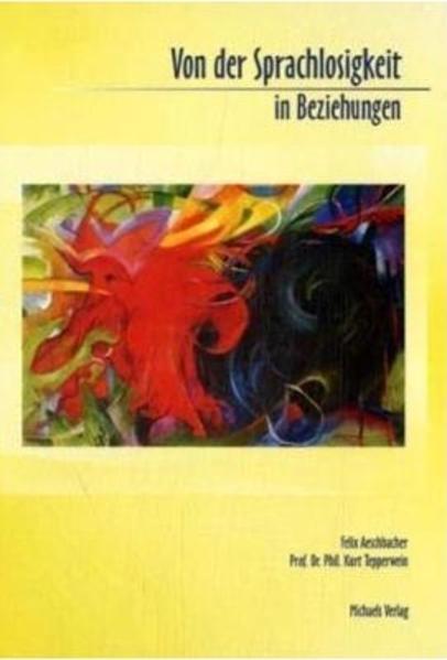 Von der Sprachlosigkeit in Beziehungen als Buch