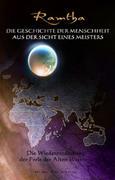 Die Geschichte der Menschheit aus der Sicht eines Meisters. Das schwarze Buch