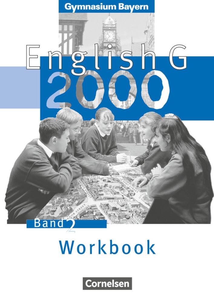 English G 2000. Ausgabe Bayern. Band 2. Workbook als Buch