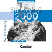 English G 2000. Ausgabe Bayern. 2 CDs. Band 2