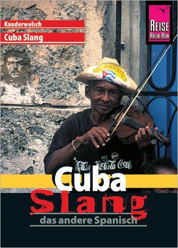 Cuba Slang. Kauderwelsch als Buch