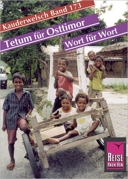 Tetum für Osttimor. Wort für Wort. Kauderwelsch als Buch