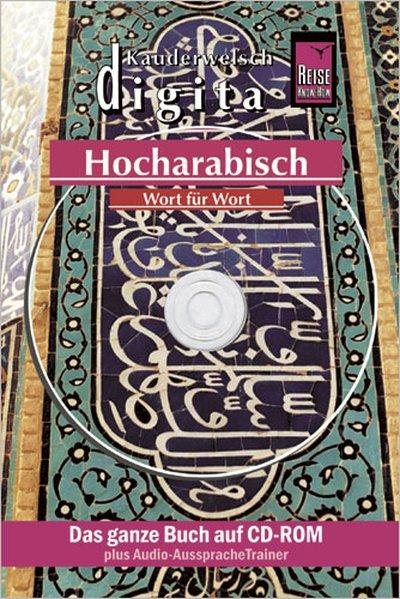 Hocharabisch Wort für Wort. Kauderwelsch digital. CD-ROM als Software