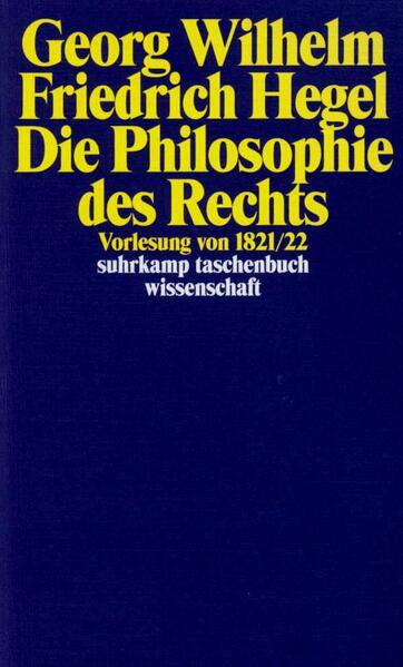 Georg Wilhelm Friedrich Hegel - Philosophie des Rechts als Taschenbuch