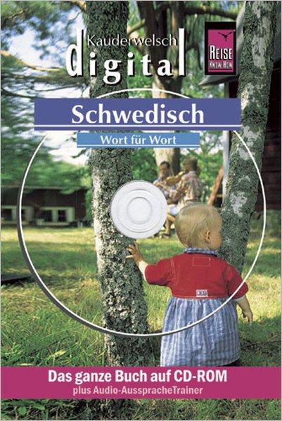 Schwedisch Wort für Wort. Kauderwelsch digital. CD-ROM für Windows ab 98 SE oder Apple Macintosh ab OS X 10.2.2 als Software