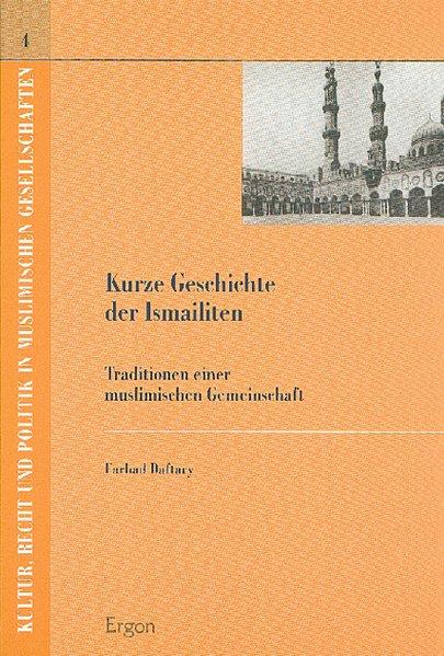 Kurze Geschichte der Ismailiten als Buch