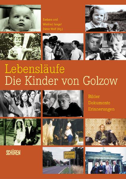 Lebensläufe - Die Kinder von Golzow als Buch