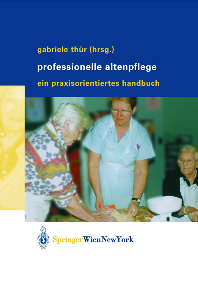 Professionelle Altenpflege als Buch