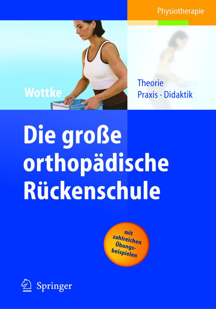 Die große orthopädische Rückenschule als Buch