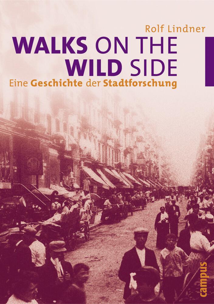 Walks on the Wild Side als Buch