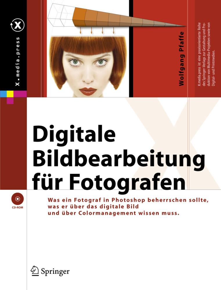Digitale Bildbearbeitung für Fotografen, m. DVD-ROM als Buch