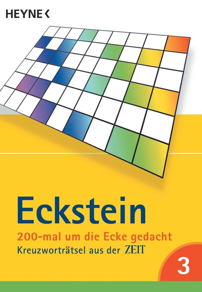 Eckstein 200-mal um die Ecke gedacht 03 als Taschenbuch