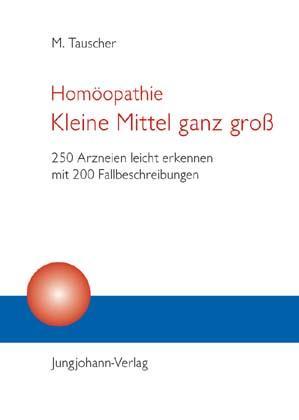 Homöopathie. Kleine Mittel ganz groß als Buch