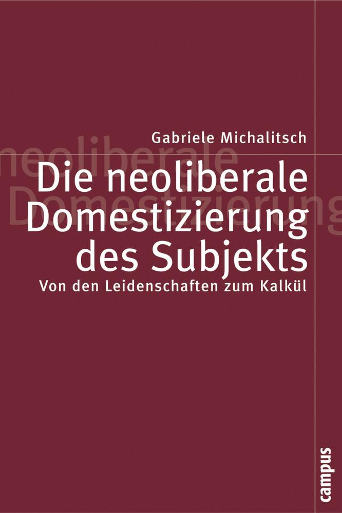 Die neoliberale Domestizierung des Subjekts als Buch
